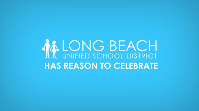 LBUSD Has Reason to Celebrate - Video