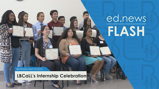 ed.news Flash - LB Call Internship Celebration  - Video