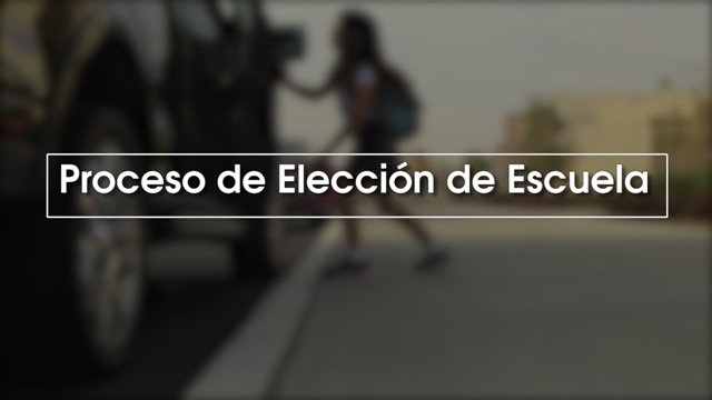 Middle School Choice Process 2018 [Spanish] - Video