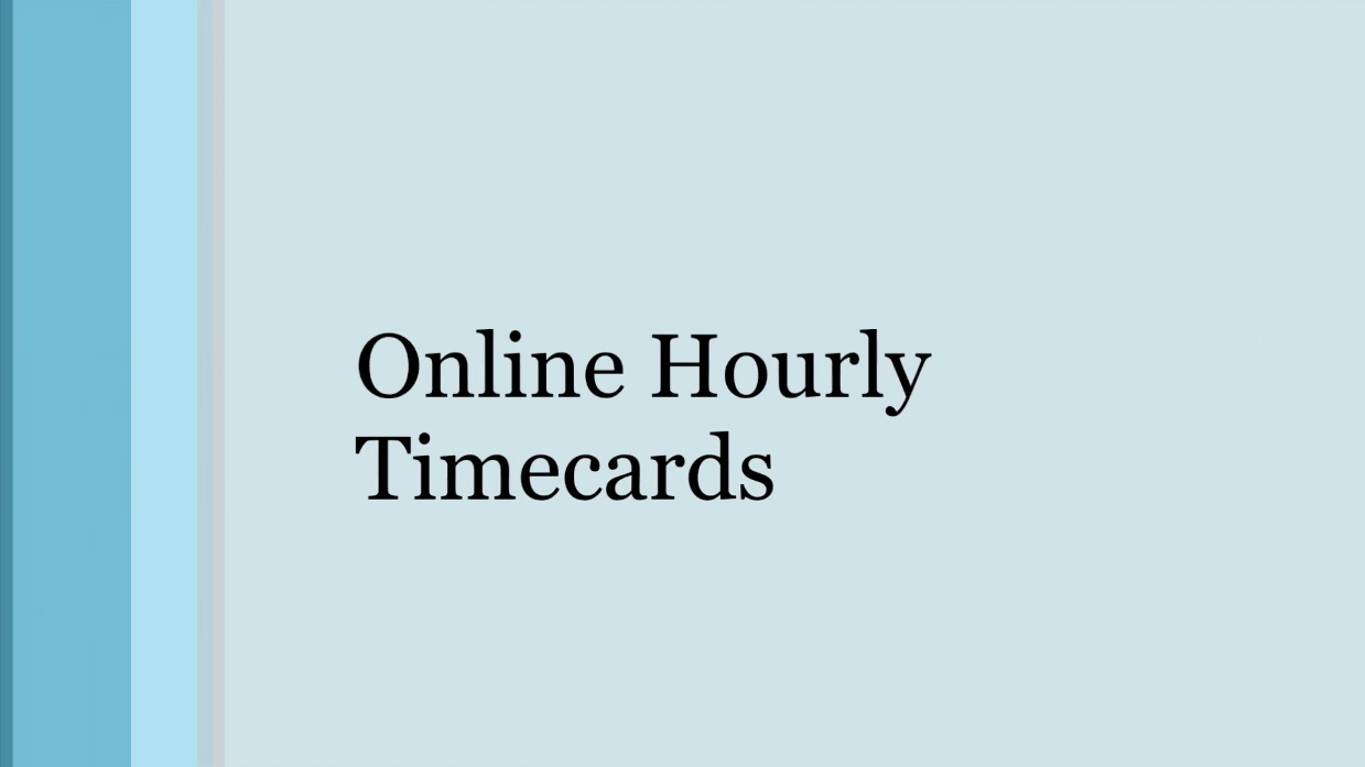 Online Hourly Timecards - Video