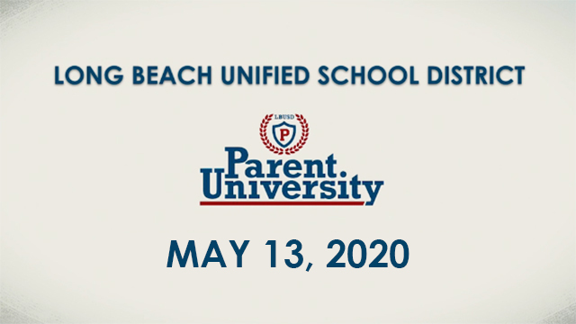 Parent University - May 13, 2020 - Video