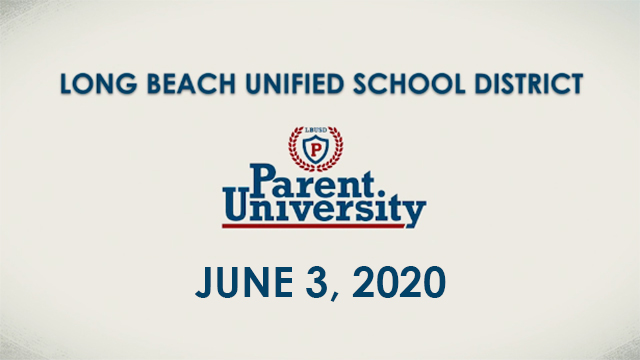 Parent University - June 3, 2020 - Video