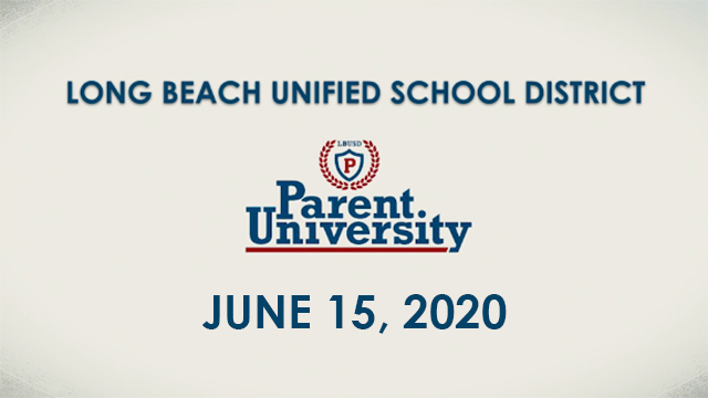 Parent University - June 15, 2020 - Video