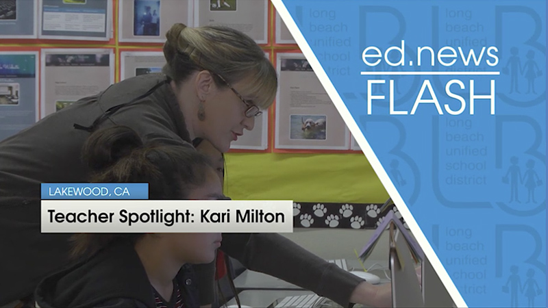 ed.news Flash - Teacher Spotlight: Kari Milton  - Video