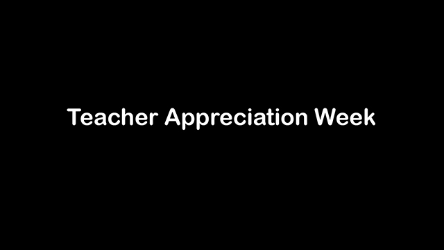 Teacher Appreciation Week 2020 - Video