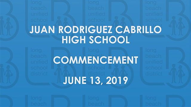 Cabrillo High School Graduation Ceremony 2019 - Video