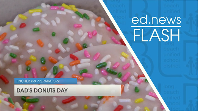 ed.news Flash - Tincher Dad's Donut Day - Video