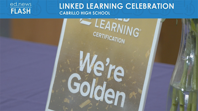 ed.news Flash - Linked Learning Celebration - Video