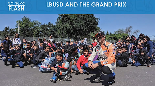ed.news Flash - LBUSD and the Grand Prix - Video