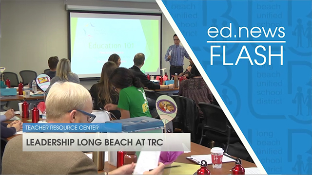 ed.news Flash - Leadership Long Beach  - Video