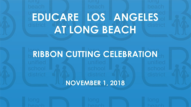 Educare Los Angeles at Long Beach Ribbon Cutting Ceremony [HD] - Video