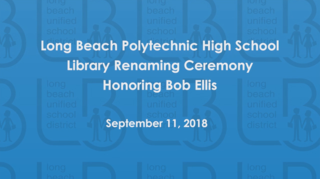Poly High School Library Renaming Ceremony - Video