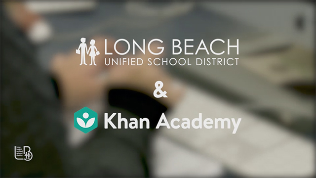 The LBUSD and Khan Academy - Video