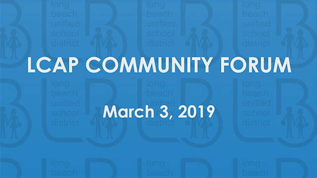 LCAP Community Forum 2019 - Video