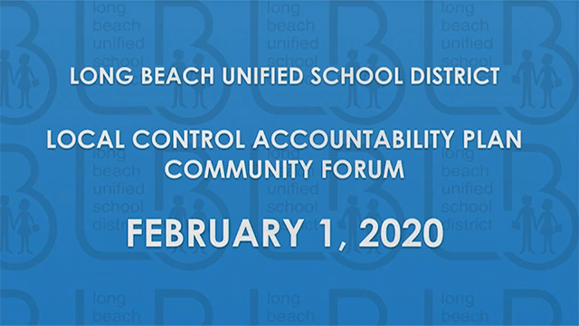 LCAP Community Forum - February 1, 2020 - Video
