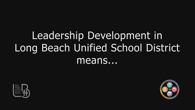 Leadership Development in the LBUSD - Video