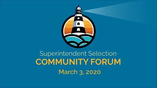 Superintendent Selection Community Forum - March 3, 2020 - Video