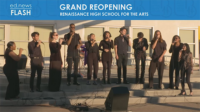ed.news Flash - Renaissance High School Grand Re-Opening - Video