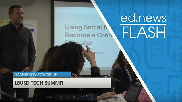 ed.news Flash - LBUSD Tech Summit  - Video